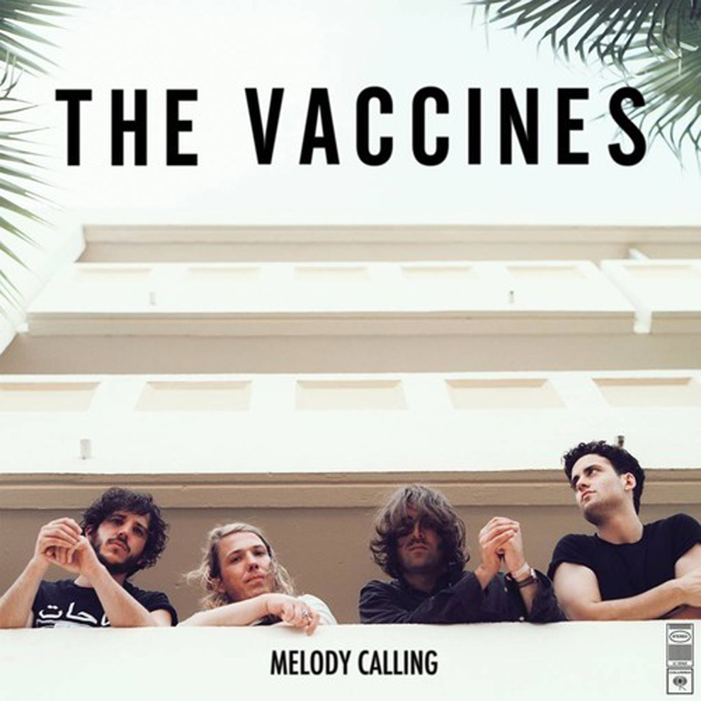 the-vaccines-melody-calling